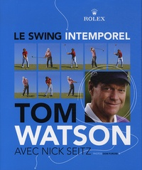 Tom Watson - Le swing intemporel.