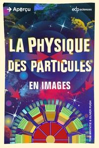 Tom Whyntie - La physique des particules.