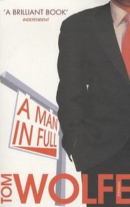 Tom Wolfe - A Man in Full.