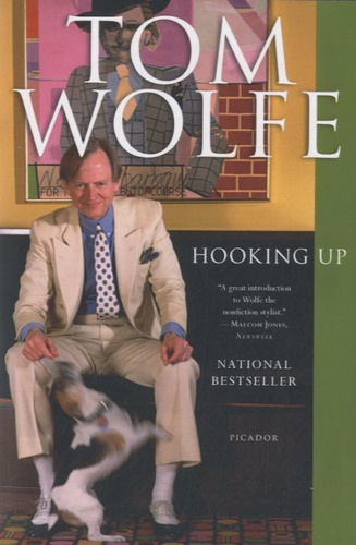 Tom Wolfe - Hooking up.