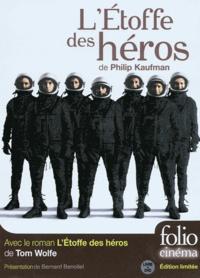 Tom Wolfe et Philip Kaufman - L'étoffe des héros. 1 DVD
