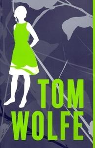 Tom Wolfe - Moi, Charlotte Simmons.