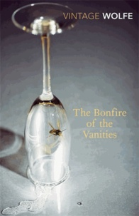 Tom Wolfe - The Bonfire of Vanities.