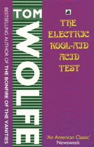 Tom Wolfe - The electric kool-aid acid test.