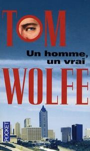 Tom Wolfe - Un homme, un vrai.