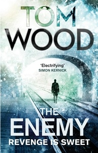 Tom Wood - The Enemy - (Victor the Assassin 2).