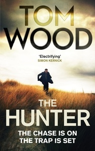 Tom Wood - The Hunter - (Victor the Assassin 1).
