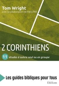 Tom Wright - 2 Corinthiens - 11 études à suivre seul ou en groupe.