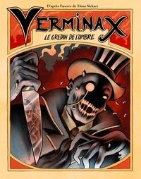 Tôma Sickart - Verminax - Le gredin de l'ombre.