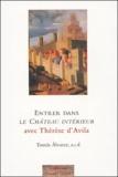 Tomas Alvarez - Entrer dans Le Château intérieur avec Thérèse d'Avila.