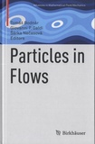 Tomas Bodnar et Giovanni P Galdi - Particles in Flows.