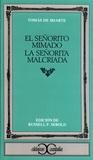 Tomas de Iriarte - El senorito mimado - La senorita malcriada.