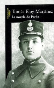 Tomas Eloy Martínez - La novela de Peron.