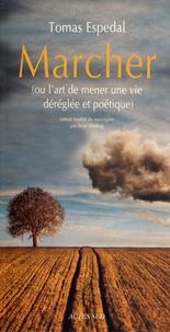 Alixetmika.fr Marcher - (Ou l'art de mener une vie déréglée et poétique) Image