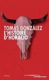 Tomas Gonzalez - L'histoire d'Horacio.