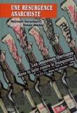Tomas Ibañez et Salvador Gurucharri - Une résurgence anarchiste - Les jeunesses libertaires dans la lutte contre le Franquisme La FIJL dans les années 1960.