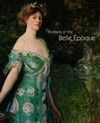 Tomas Llorens et Boye Llorens - Portraits of the Belle Epoque.