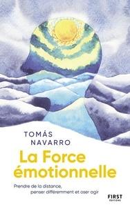 Tomas Navarro - La Force émotionnelle.