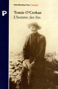 Tomas O'Crohan - L'homme des îles.