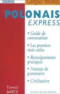 Tomasz Bartz - Polonais Express.