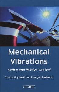 Mechanical Vibrations- Active and Passive Control - Tomasz Krysinski |