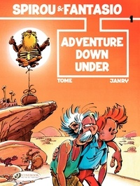 Tome et  Janry - An Adventure of Spirou and Fantasio Tome 1 : Adventure Down Under.