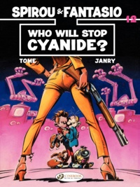 Tome et  Janry - An Adventure of Spirou and Fantasio Tome 12 : Who Will Stop Cyanide?.