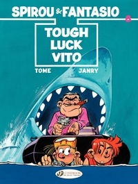 Tome et  Janry - An Adventure of Spirou and Fantasio Tome 8 : Tough Luck Vito.