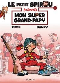 Tome et  Janry - Le petit Spirou présente Tome 2 : Mon super grand papy.