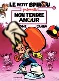 Tome et  Janry - Le petit Spirou présente Tome 5 : Mon tendre amour.