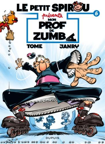 Le petit Spirou présente Tome 6 - Mon prof de zumba - 9782800179957 - 1,99 €