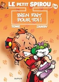 """Tome et  Janry - Le Petit Spirou Tome 14 : Bien fait pour toi ! - Précédé de """"Mon mariage avec ma prof de calcul""""."""