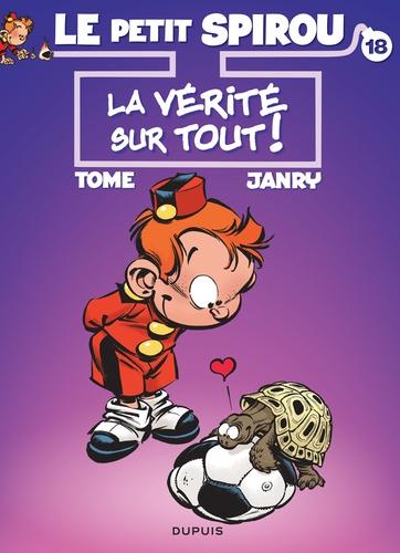 Le Petit Spirou Tome 18 La vérité sur tout ! -  -  Edition collector