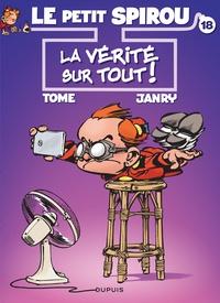 Tome et  Janry - Le Petit Spirou Tome 18 : La vérité sur tout !.
