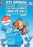 Tome et  Janry - Le Petit Spirou Tome 4 : Sa, pou ou mème nou fé sa !.