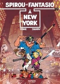 Tome et  Janry - Spirou et Fantasio Tome 39 : A New York.