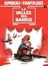 Tome et  Janry - Spirou et Fantasio Tome 41 : La vallée des bannis.