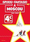 Tome et  Janry - Spirou et Fantasio Tome 42 : Spirou à Moscou.