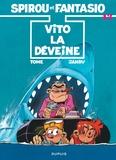 Tome et  Janry - Spirou et Fantasio Tome 43 : Vito la Déveine.