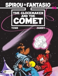 Tome et  Janry - Spirou & Fantasio - Volume 14 - The Clockmaker and the Comet.