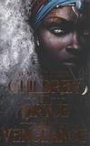Tomi Adeyemi - Children of Virtue and Vengeance.