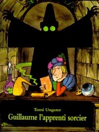 Tomi Ungerer - Guillaume l'apprenti sorcier - D'après Goethe.