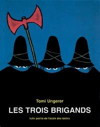 Tomi Ungerer - Les Trois brigands.