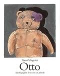 Tomi Ungerer - Otto. - Autobiographie d'un ours en peluche.