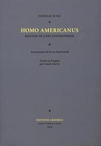 Tomislav Sunic - Homo americanus - Rejeton de l'ère postmoderne.