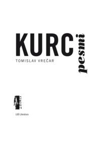 Tomislav Vrečar - Kurc pesmi.