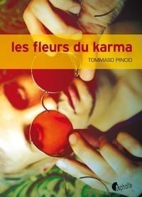 Tommaso Pincio - Les fleurs du karma.