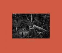 Tommaso Protti - Amazônia - Vie et mort dans la forêt tropicale brésilienne.