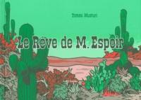 Deedr.fr Le Rêve de M. Espoir - Le Tiers livre de M. Espoir Image