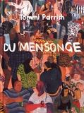 Tommi Parrish - Du mensonge.